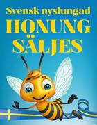 Nyslungad honung säljes