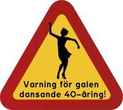 Varning för galen dansande 40-åring