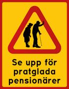 Se upp för pratglada pensionärer