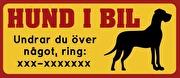 Dekal eller magnet med text: HUND I BIL Grand Danois