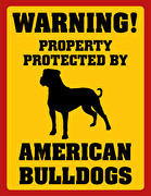 Property protected by American Bulldogs