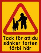 Barn & Katt Tack för att du kör sakta förbi här