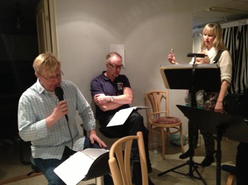 Anders Jalkéus, Lars Arvidson and Janna Vettergren during rehearsal!