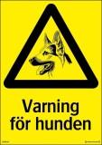 Skylt varnings för hunden
