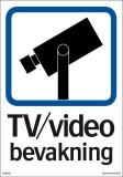 Skylt TV / Video bevakning