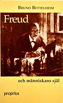 Freud och människans själ - Freud och människans själ