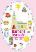 Barnens kyrkoår 1-2 år