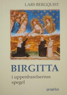Birgitta i uppenbarelsens spegel -
