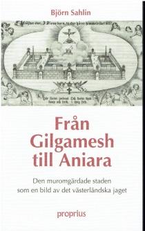 Från Gilgamesh till Aniara -