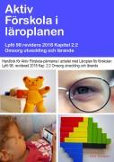 Tillägg. Uppdatering av Aktiv Förskolaprogrammet Enl. Lpfö 98- Revision 2018