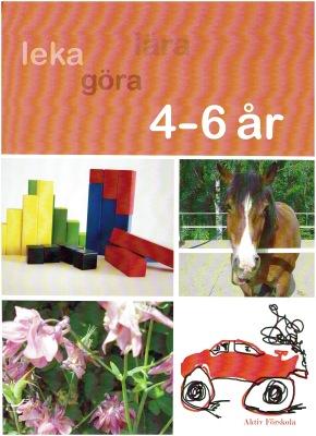 Aktiv Förskola 4-6 år - Aktiv Förskola 4-6 år