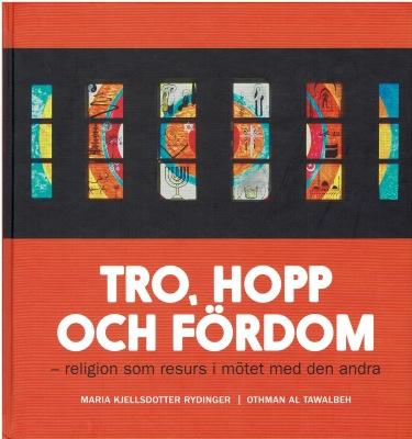 Tro, hopp och fördom - Tro, hopp och fördom