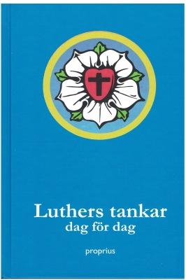 Luther och Maria - Luthers tankar dag för dag