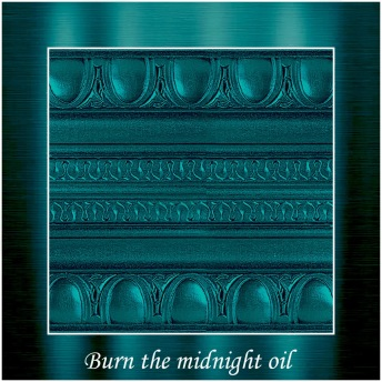Burn the midnight oil - PP Metallic handmålad tag ca 5x8 cm