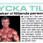RÖRANDE B&K 1989-12,Dennis Fagerstrand har överaskat alla gm hemlig och framgångsrik träning