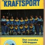 RÖRANDE TIDNINGEN NYA KRAFTSPORT 1985-70,WM truppen-85 i Olympiska Lyft