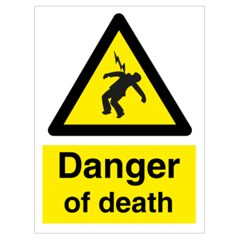 Danger of death - Photoluminescent Self Adhesive Vinyl