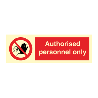 Authorised personnel only - Photoluminescent Self Adhesive Vinyl