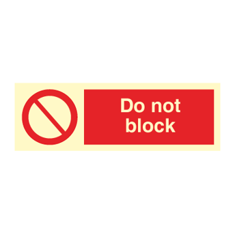 Do not block - Photoluminescent Self Adhesive Vinyl
