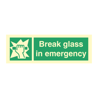 Break glass in emergency - - Photoluminescent Self Adhesive Vinyl