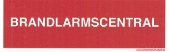 Brandlarmscentral - Skylt Brandlarmcentral 50x150 mm i plast