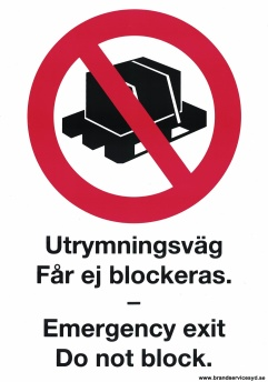 Skylt Utrymningsväg får ej blockeras / Emergency exit Do not Block - 210x297 mm i alu