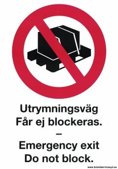 Skylt Utrymningsväg får ej blockeras / Emergency exit Do not Block - 210x297 mm i alu
