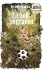 En boll begraven, Sagolikt Bokförlag. Text: Anette Skåhlberg. Bild: Katarina Dahlquist
