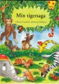 Min Tigersaga, Libellus och Kolmårdens Djurpark. Text: Therese Granwald