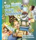 Cover The Noisy Fairy Neighbours 8 sept