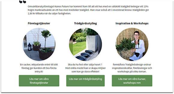 Så här kan hemsidan se ut med runda bilder, tre i rad. Detta exempel kommer från form&flora Trädgårdsdesign