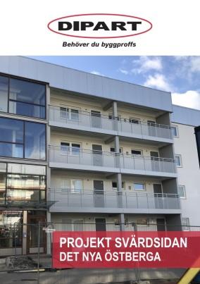 I broschyren om projekt Svärdsidan kan du läsa om hur vi renoverade balkonger, loftgångar och trapphus åt en bostadsrättsförening i Östberga.