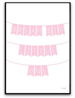 Dream big little one - A4 Rosa  matt fotopapper