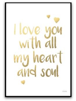 I love you with all my heart and soul - Guld A4 matt fotopapper