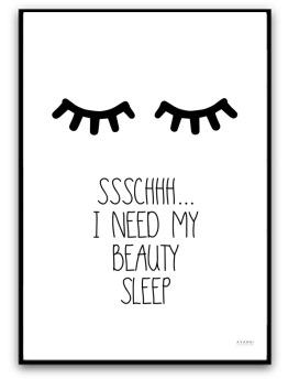 Poster - I need my beauty sleep - A4 matt fotopapper
