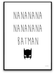 Nanana.. Batman