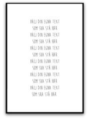 Poster - Egen text