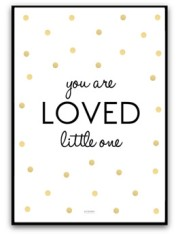 You are loved little one