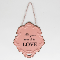 Skylt - All you need is love