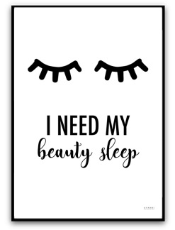 I need my beauty sleep - A4 matt fotopapper