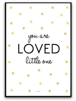 You are loved little one - Guld/svart A4 matt foto papper