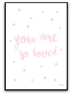 You are so loved - Rosa A4 matt fotopapper