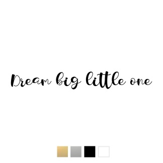 Wallstickers - Dream big little one - svart 25cm