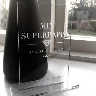 Skylt - Min superpappa -