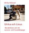Böcker - Ulrika och Linus - Berättelsen om ett service- och hundekipage