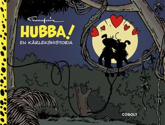 Hubba! En kärlekshistoria - Hubba! En kärlekshistoria