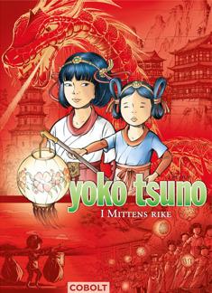 Yoko Tsuno 2: I Mittens rike - Yoko Tsuno 2: I Mittens rike
