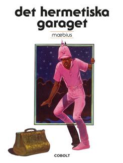 Det hermetiska garaget - Det hermetiska garaget