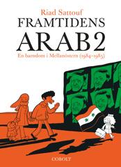 Framtidens arab 2: En barndom i Mellanöstern (1984-1985)