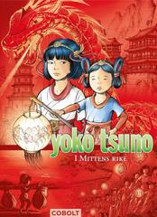 Yoko Tsuno 2: I Mittens rike